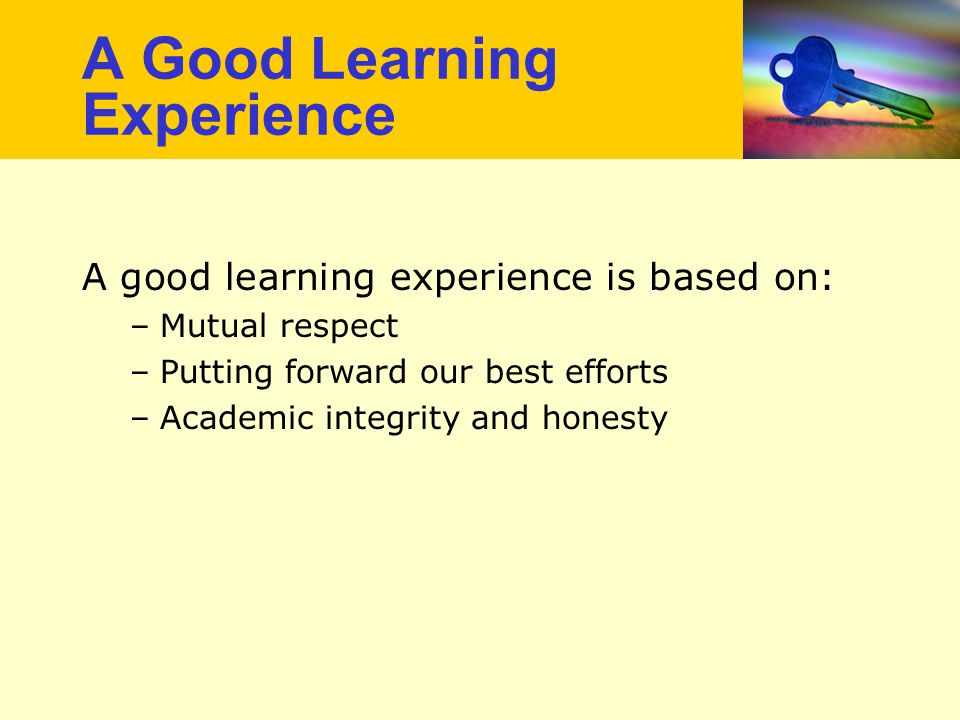 A Good Learning Experience