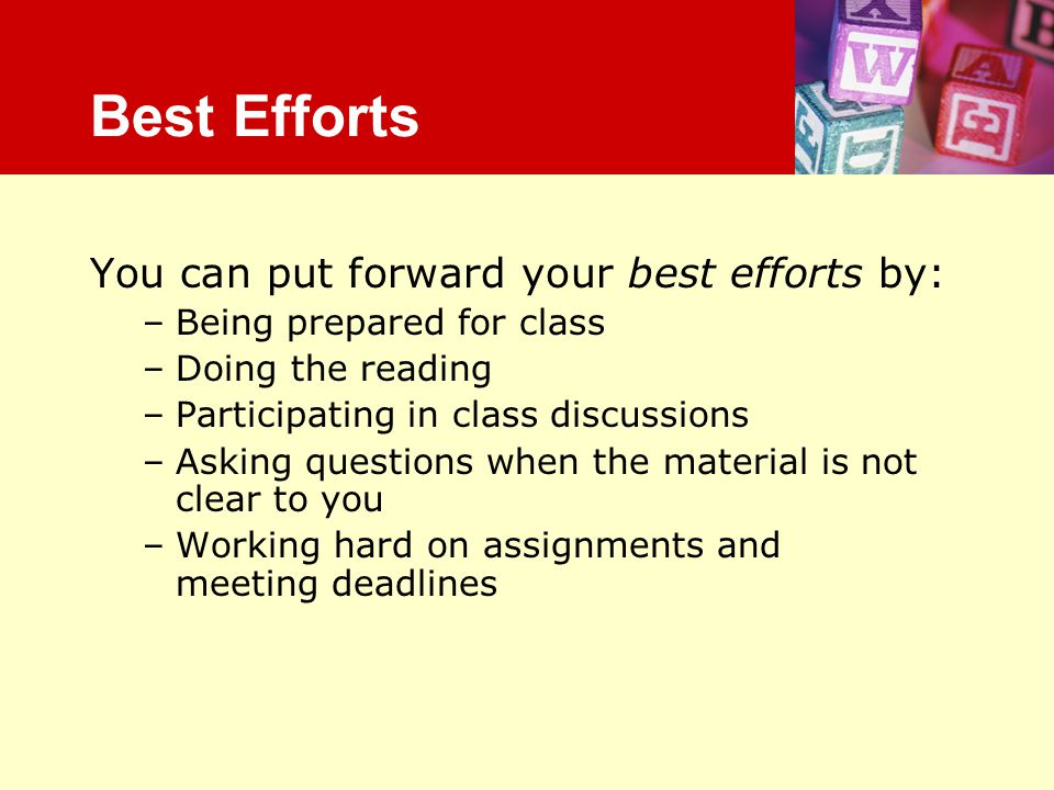 Best Efforts Best Efforts You can put forward your best efforts by: