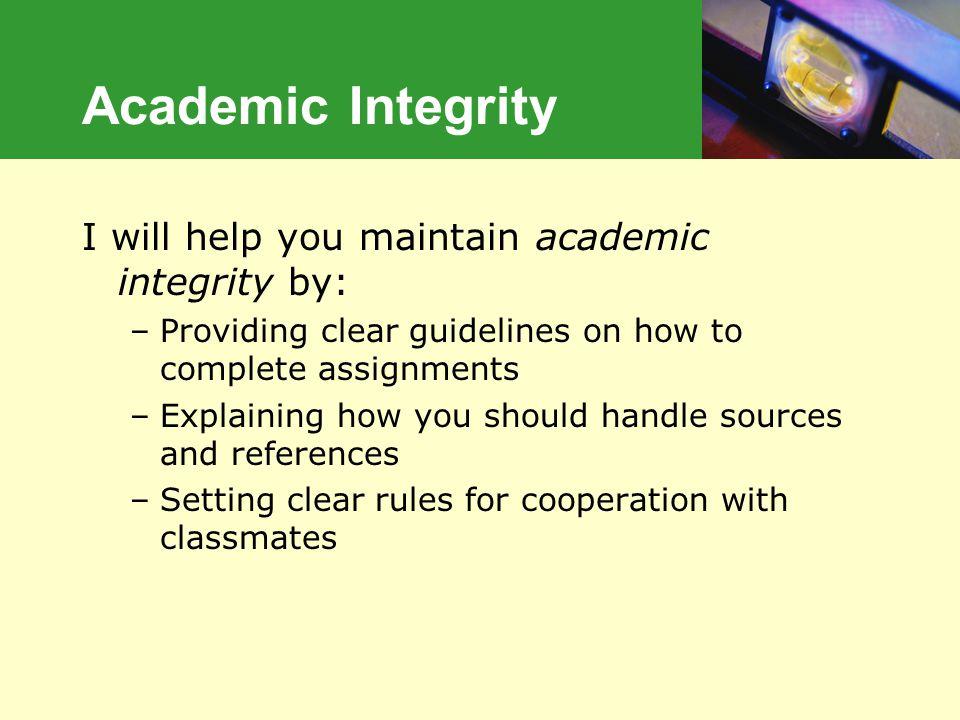 Academic Integrity Academic Integrity