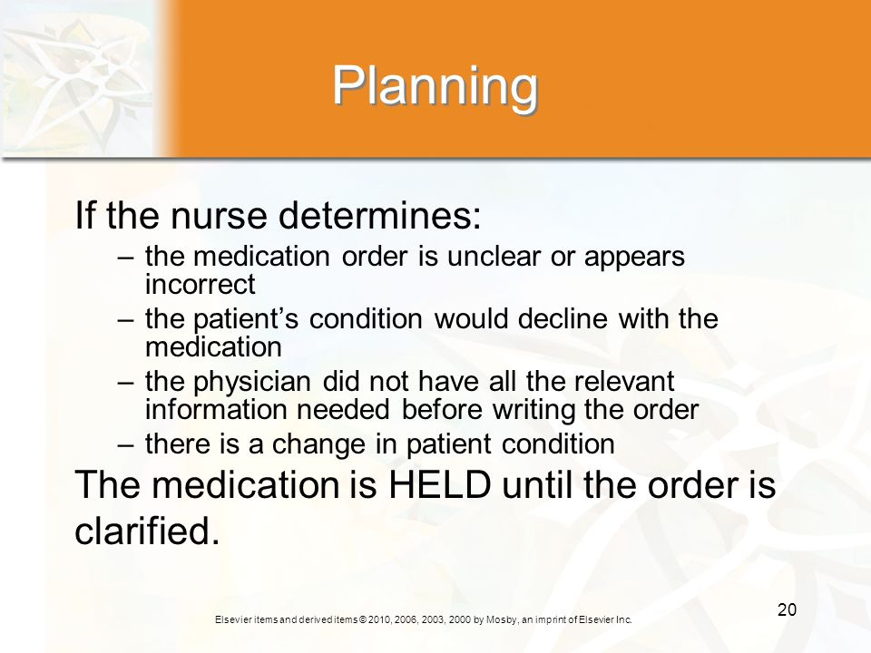Planning If the nurse determines: