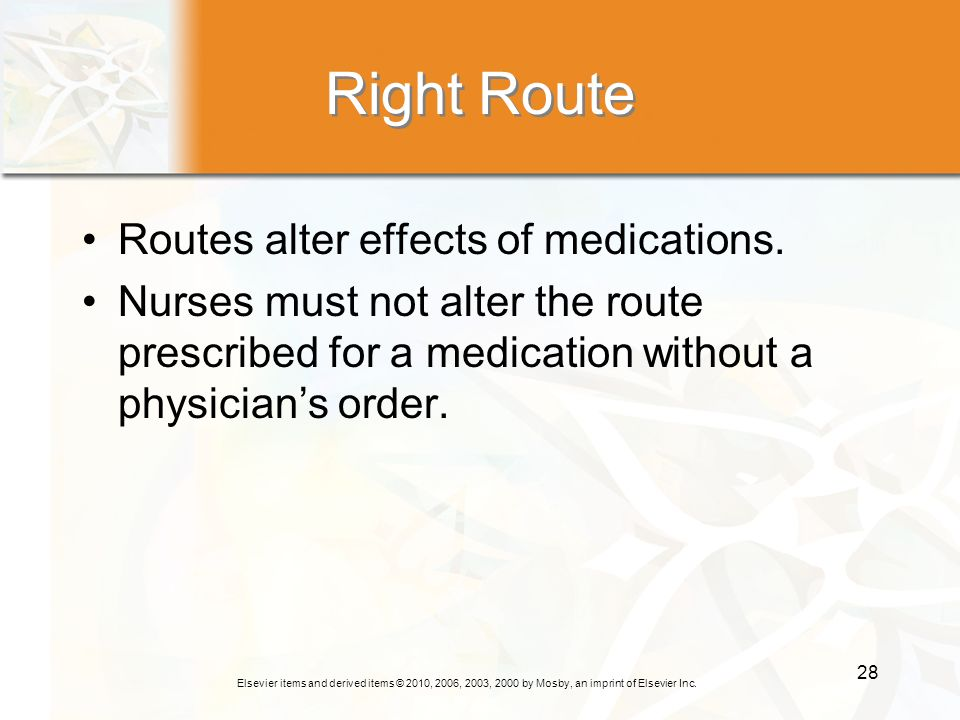 Right Route Routes alter effects of medications.