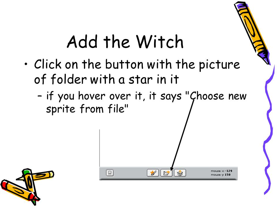 Add the Witch Click on the button with the picture of folder with a star in it.