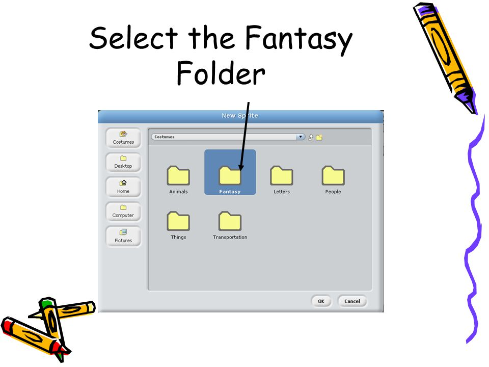 Select the Fantasy Folder