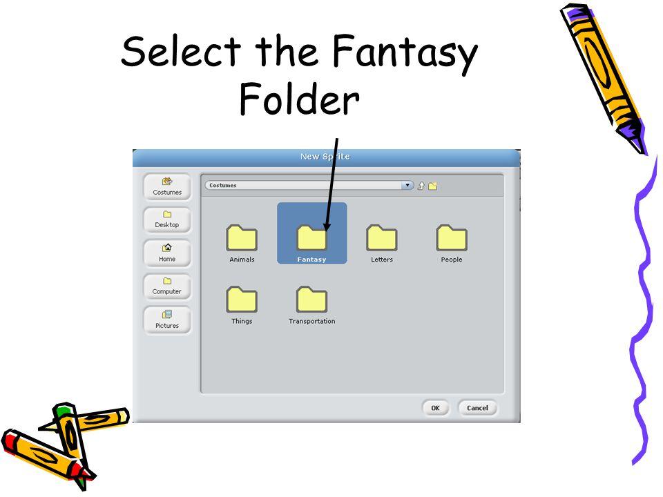 Select the Fantasy Folder