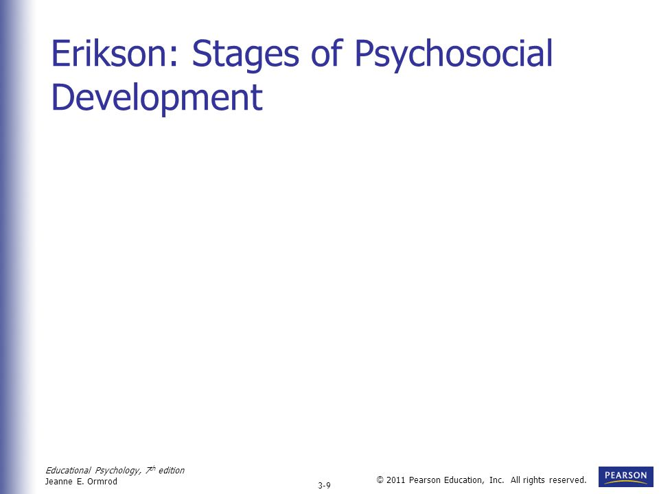 Erikson: Stages of Psychosocial Development