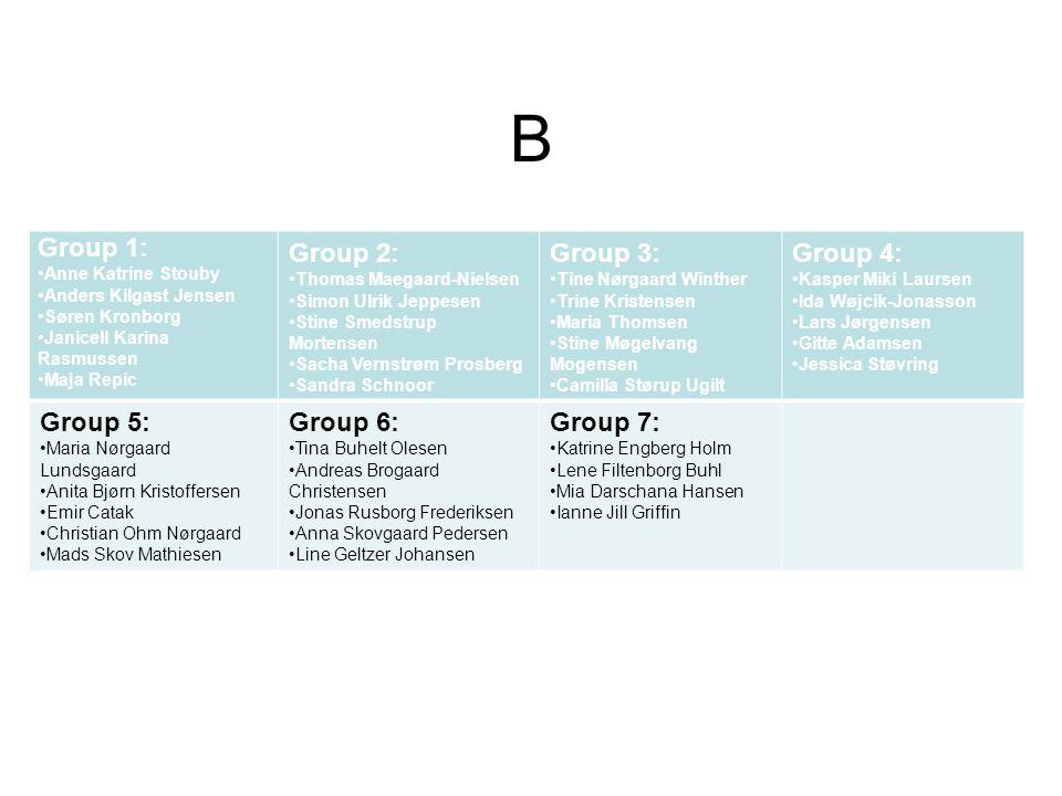 B Group 1: Group 2: Group 3: Group 4: Group 5: Group 6: Group 7: