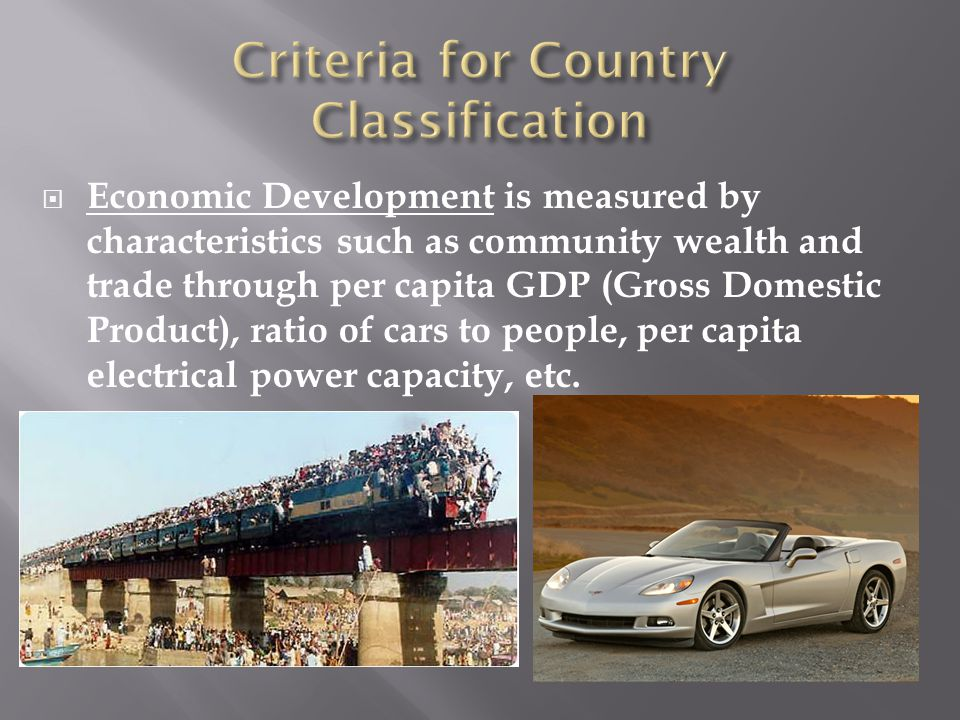 Criteria for Country Classification