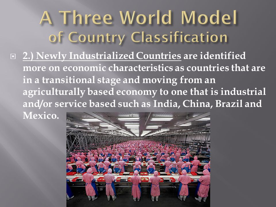 A Three World Model of Country Classification