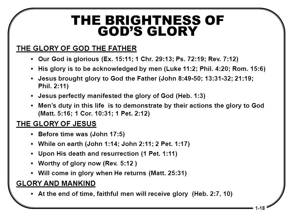 THE BRIGHTNESS OF GOD'S GLORY