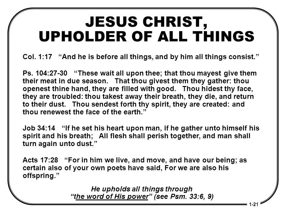 JESUS CHRIST, UPHOLDER OF ALL THINGS