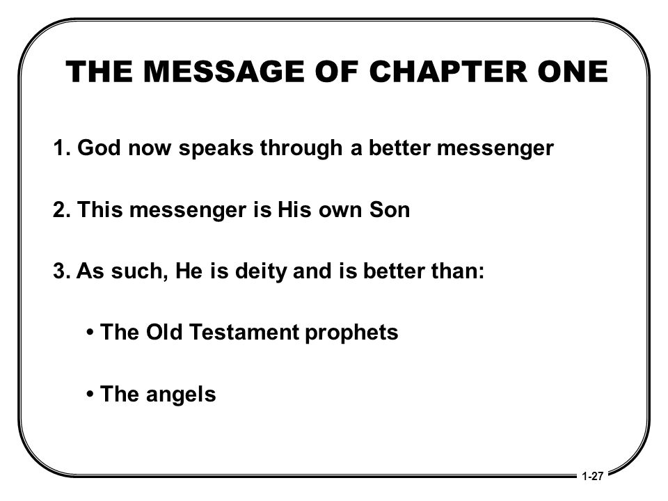 THE MESSAGE OF CHAPTER ONE