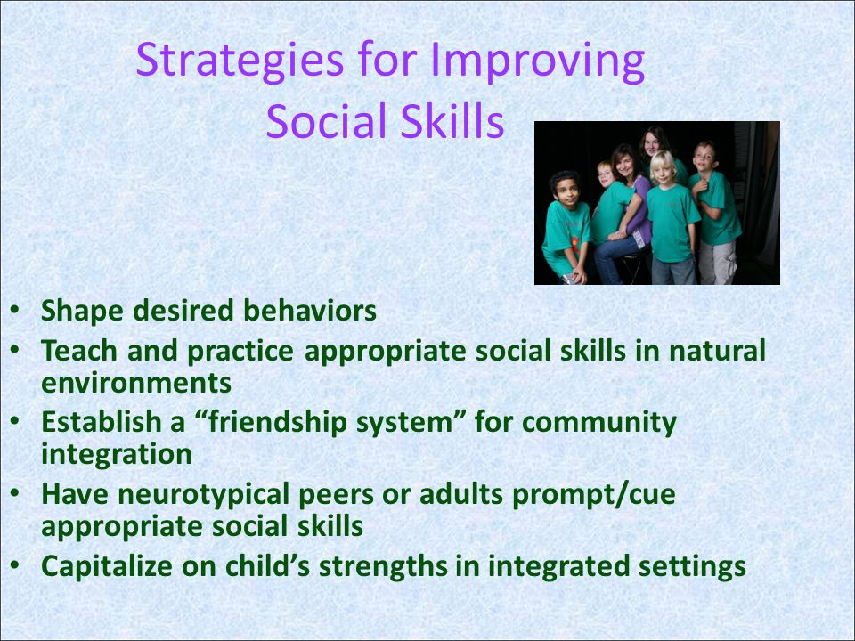 Strategies for Improving Social Skills
