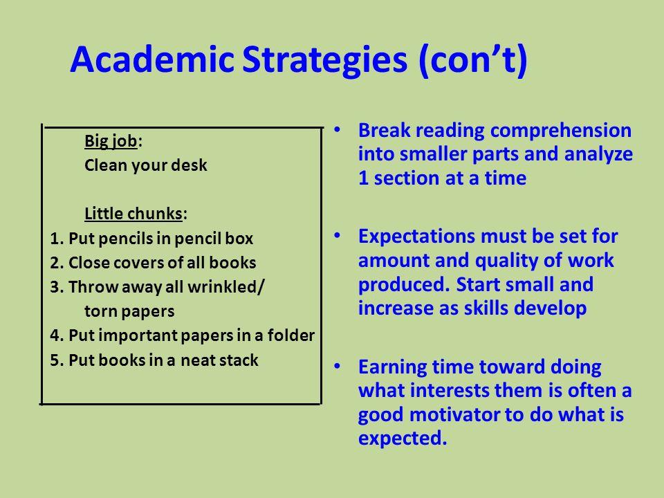 Academic Strategies (con't)