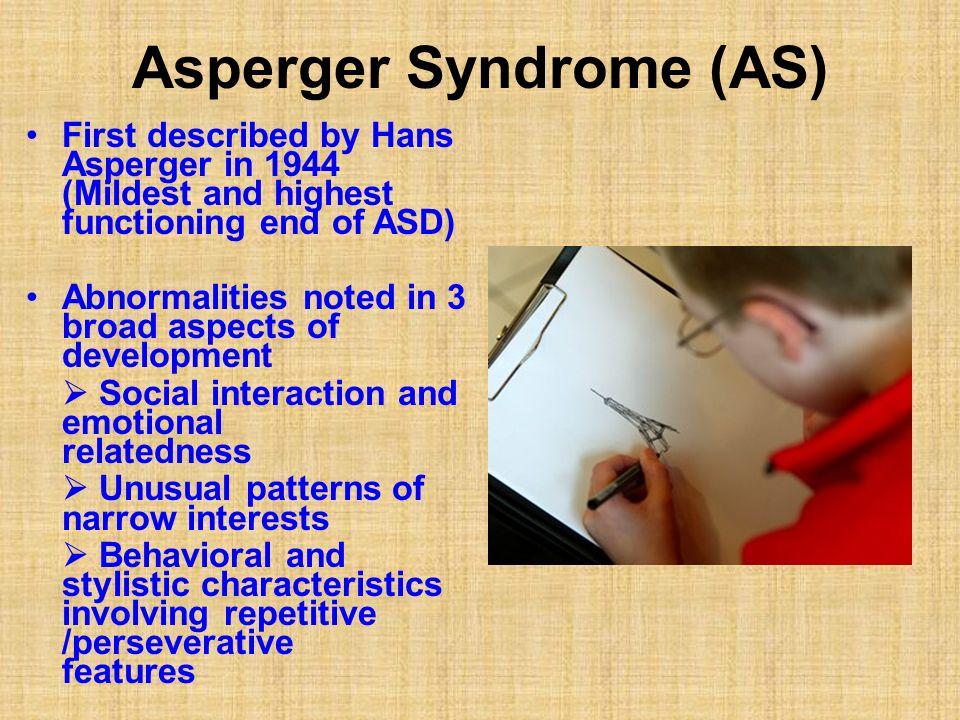 Asperger Syndrome (AS)
