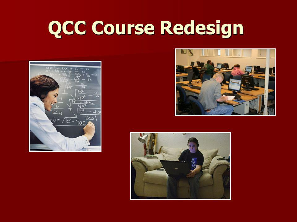 QCC Course Redesign Course Redesign