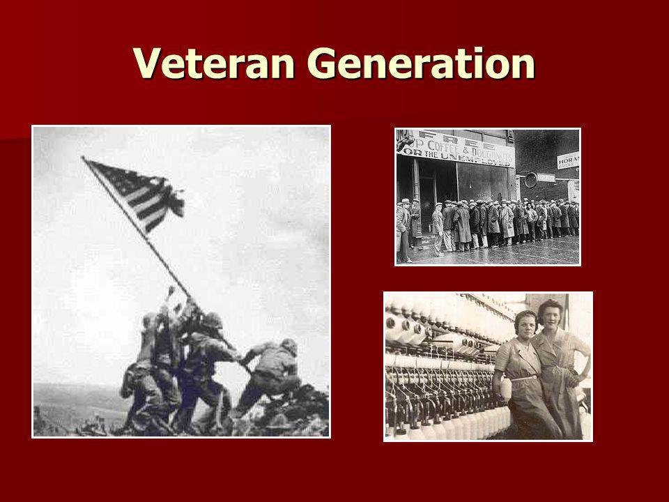 Veteran Generation Pictures of what defines the veteran generation