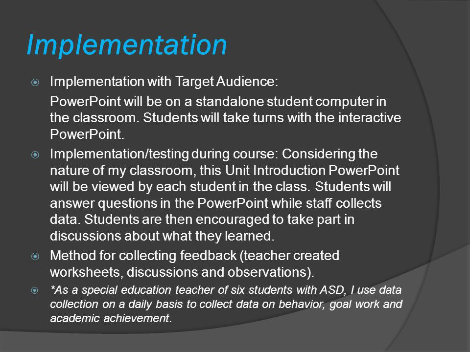 Implementation Implementation with Target Audience: