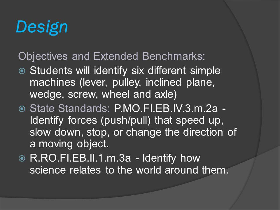 Design Objectives and Extended Benchmarks: