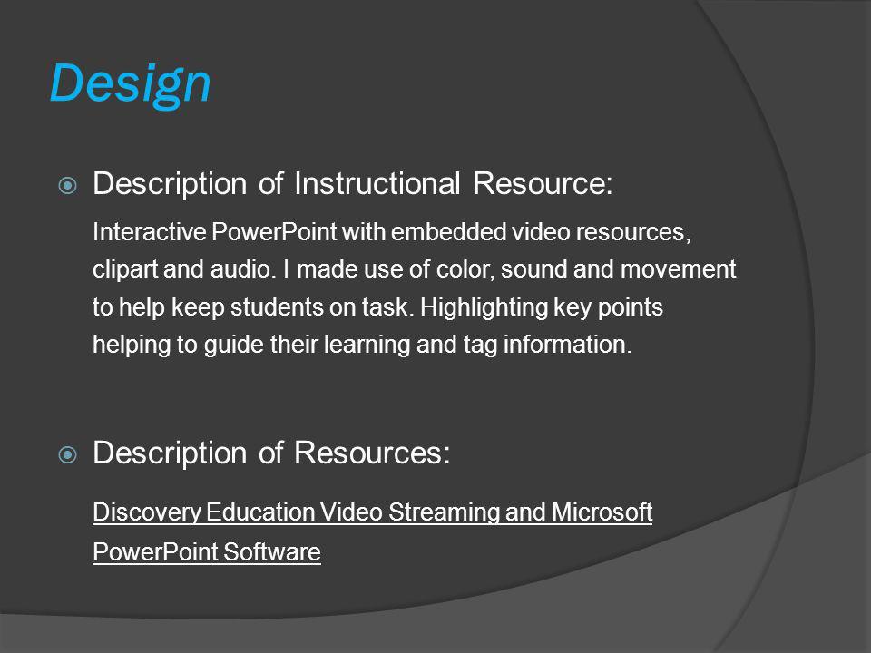 Design Description of Instructional Resource: