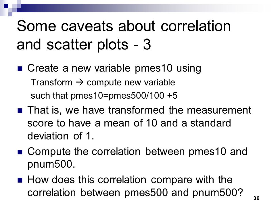 Some caveats about correlation and scatter plots - 3