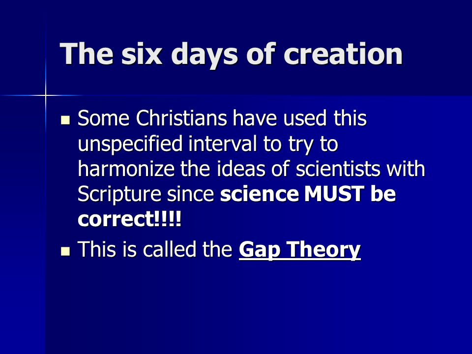 The six days of creation