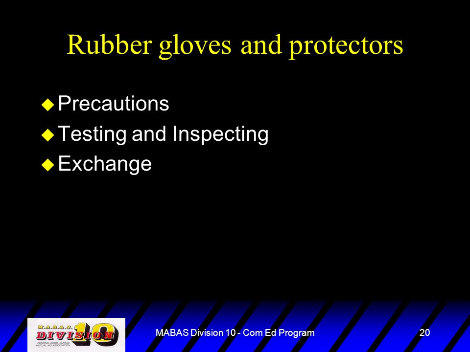 Rubber gloves and protectors