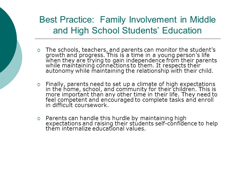 Best Practice: Family Involvement in Middle and High School Students' Education