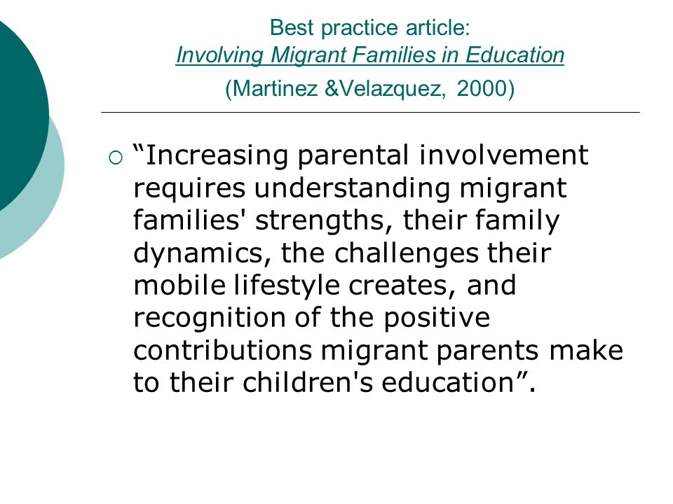 Best practice article: Involving Migrant Families in Education (Martinez &Velazquez, 2000)