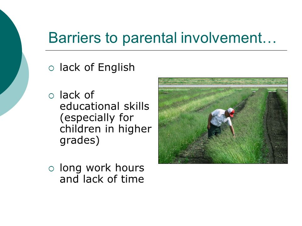 Barriers to parental involvement…