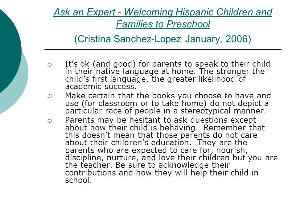 Ask an Expert - Welcoming Hispanic Children and Families to Preschool (Cristina Sanchez-Lopez January, 2006)