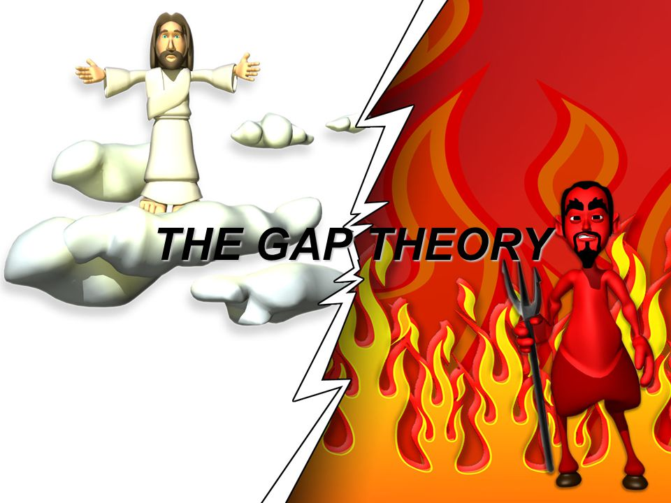 THE GAP THEORY