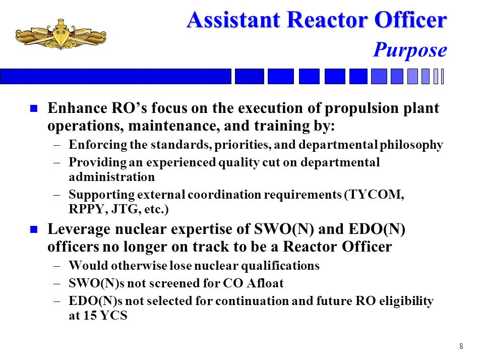 Assistant Reactor Officer Purpose