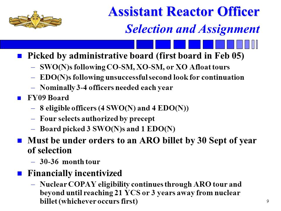 Assistant Reactor Officer Selection and Assignment