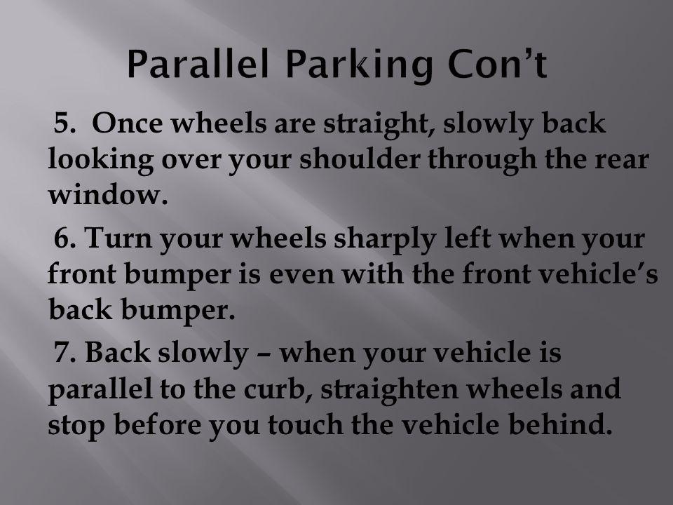 Parallel Parking Con't
