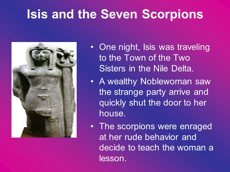 Isis and the Seven Scorpions