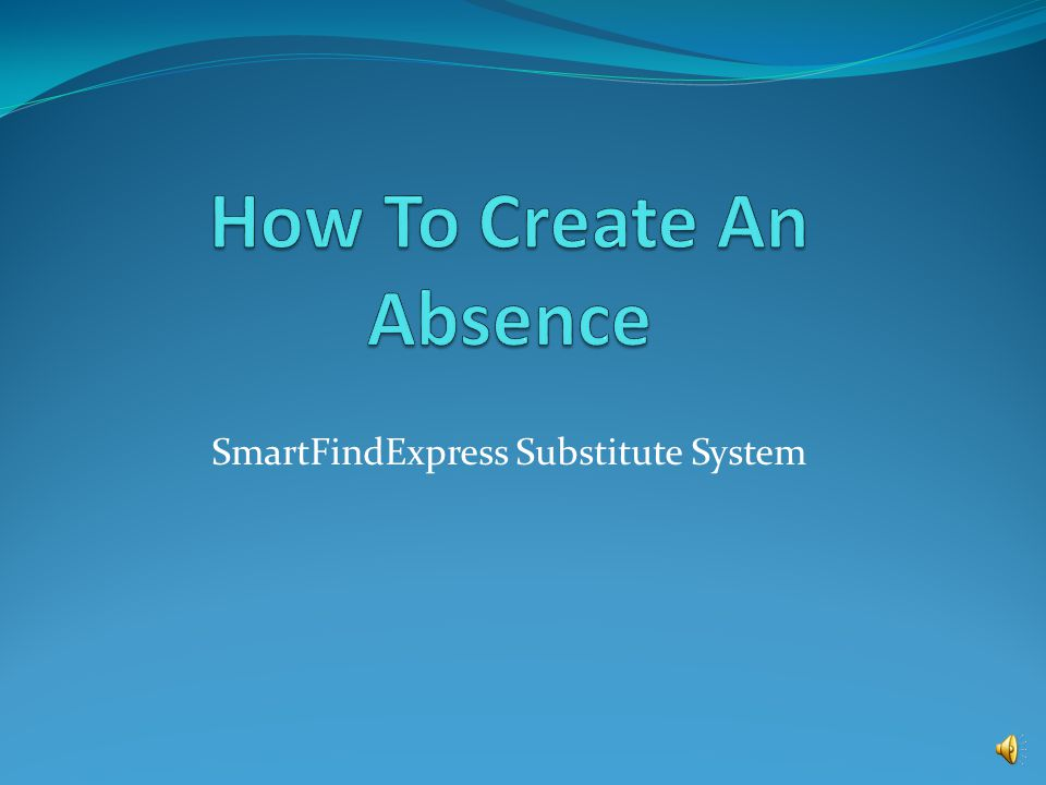 How To Create An Absence