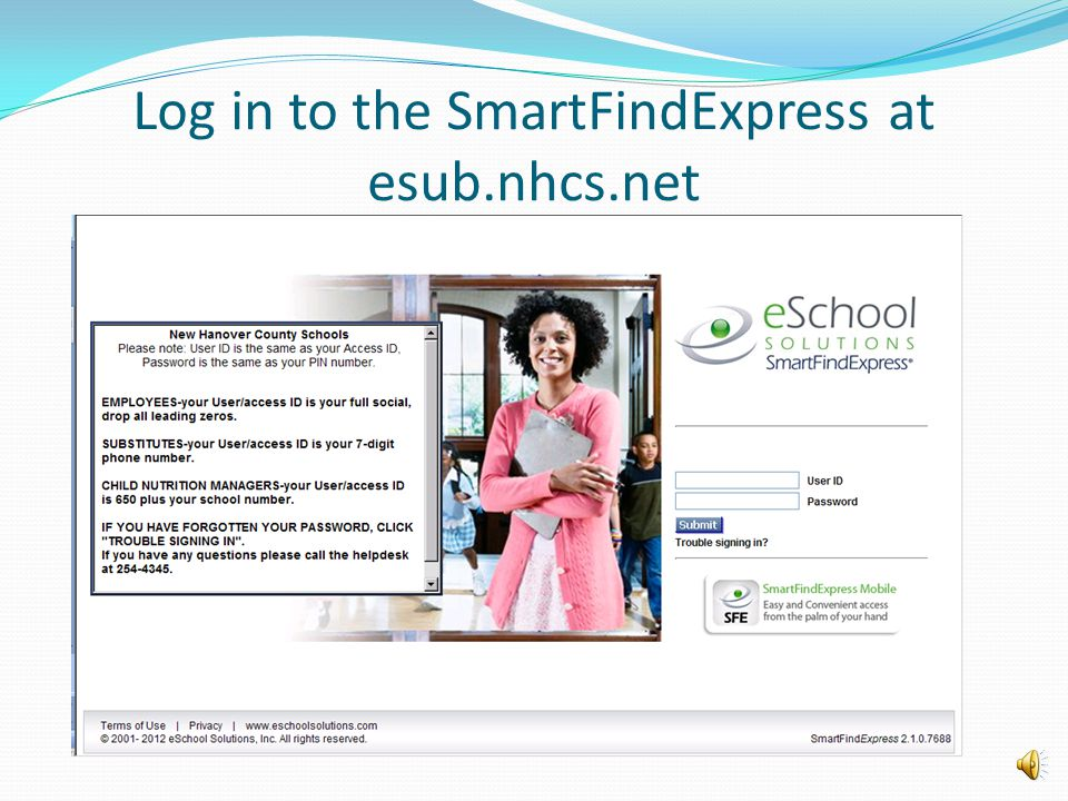 Log in to the SmartFindExpress at esub.nhcs.net