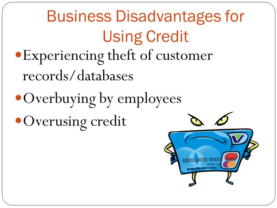 Business Disadvantages for Using Credit