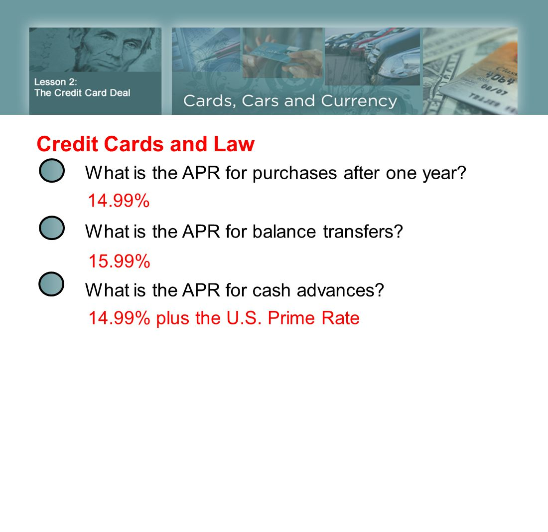 Credit Cards and Law What is the APR for purchases after one year
