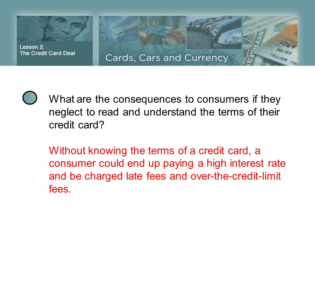 What are the consequences to consumers if they neglect to read and understand the terms of their credit card