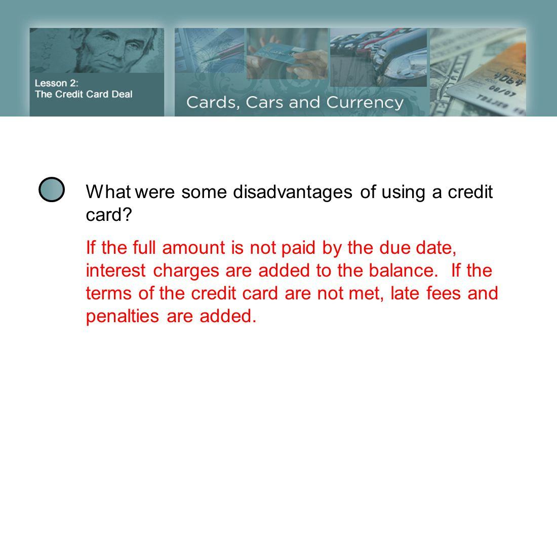 What were some disadvantages of using a credit card