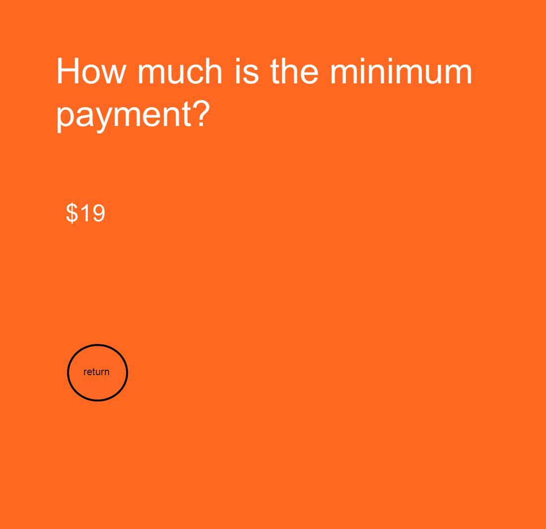 How much is the minimum payment