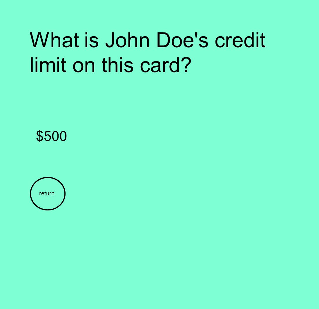 What is John Doe s credit limit on this card