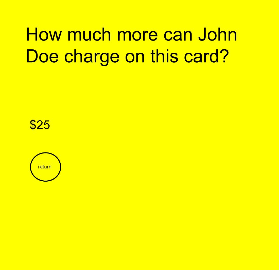How much more can John Doe charge on this card