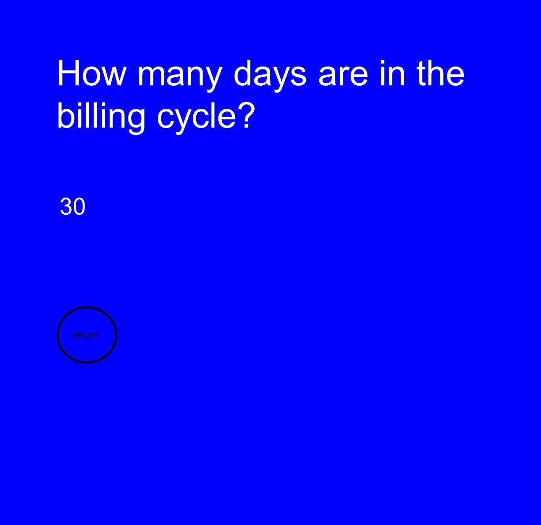 How many days are in the billing cycle
