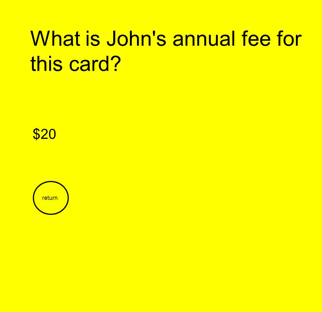 What is John s annual fee for this card