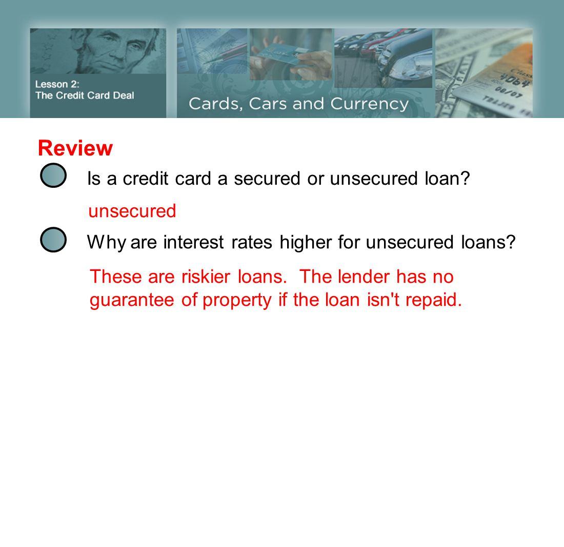 Review Is a credit card a secured or unsecured loan unsecured