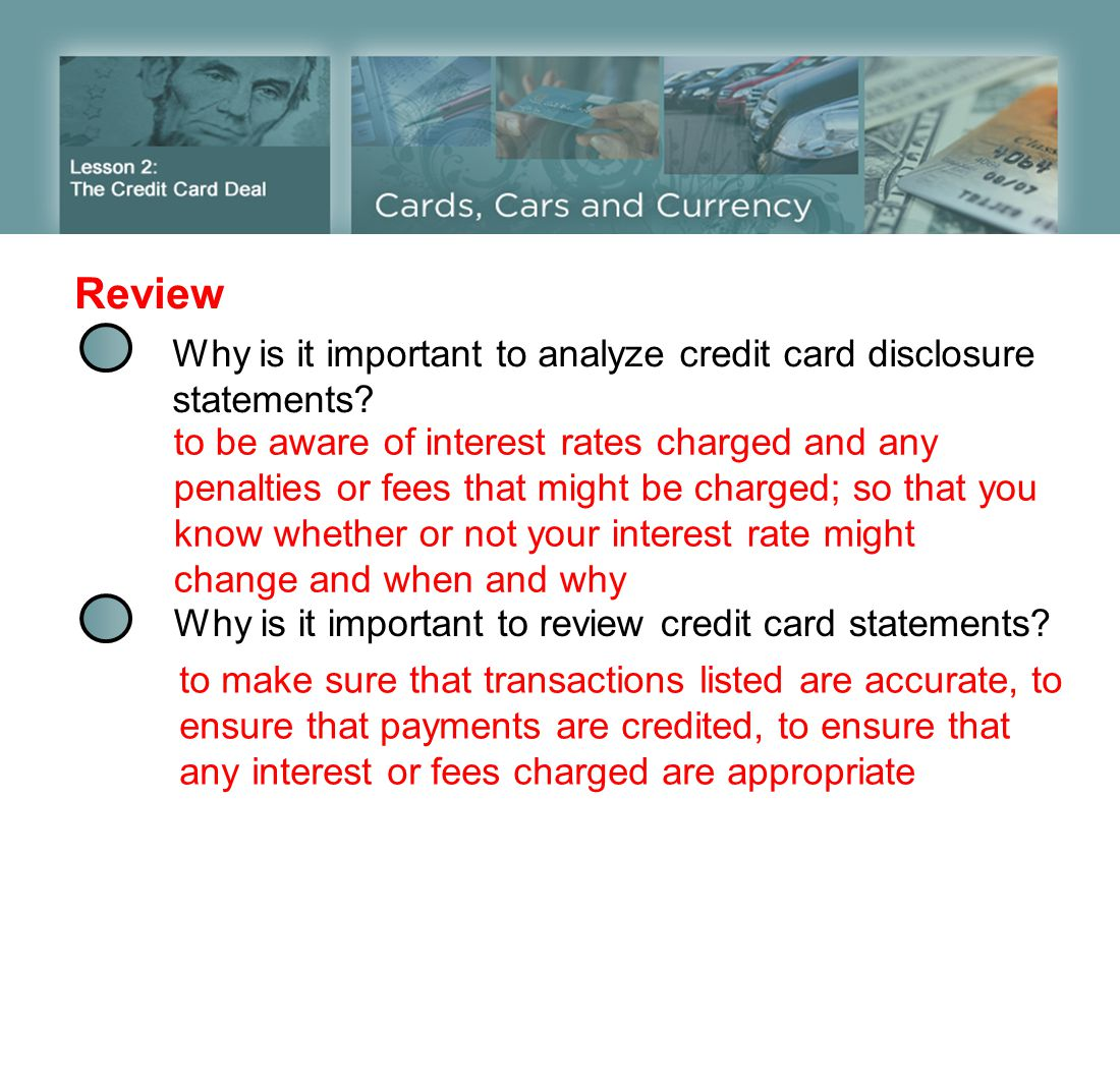 Review Why is it important to analyze credit card disclosure statements