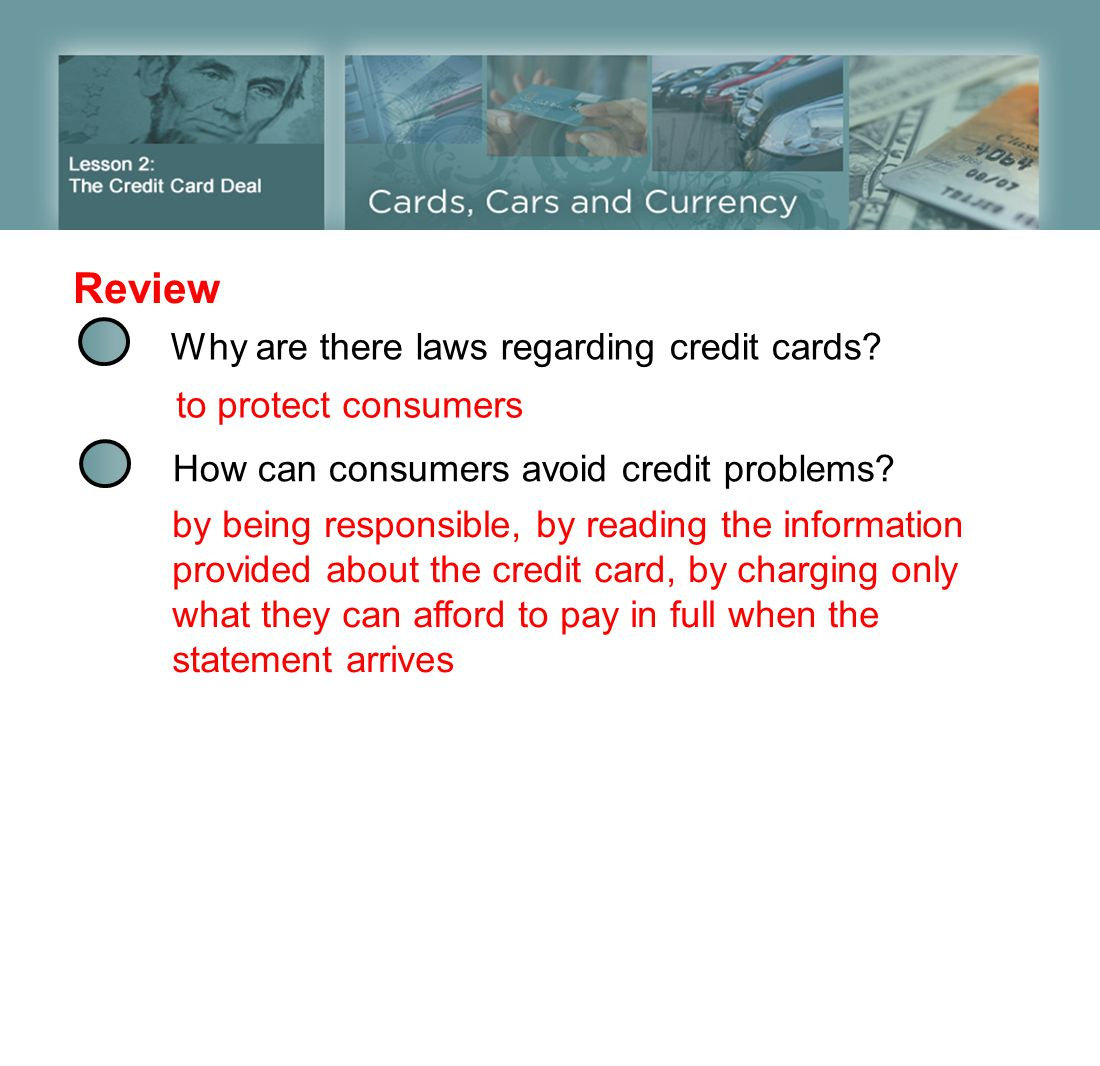 Review Why are there laws regarding credit cards to protect consumers