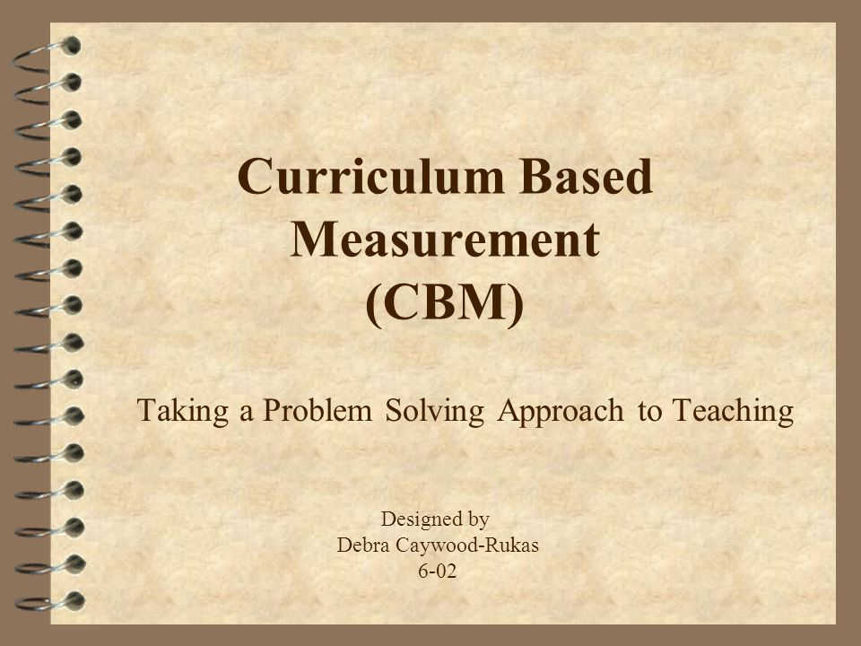 Curriculum Based Measurement (CBM)